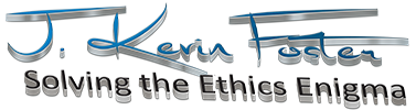 J Kevin Foster | Ethics Expert